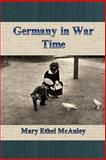 Germany in War Time, Mary Ethel McAuley, 1500577200