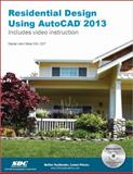 Residential Design Using AutoCAD 2013, Stine, Daniel John, 1585037206