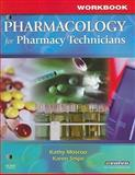Pharmacology for Pharmacy Technicians, Moscou, Kathy and Snipe, Karen R., 0323047211