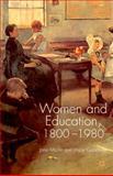 Women and Education, 1800-1980, Martin, Jane and Goodman, Joyce, 0333947215