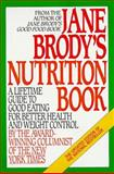 Jane Brody's Nutrition Book, Jane Brody, 0553347217