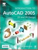 Introduction to AutoCAD 2005 : 2D and 3D Design, Yarwood, Alf, 0750667214