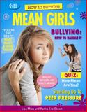 How to Survive Mean Girls, Lisa Miles and Xanna Eve Chown, 1477707212