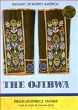 The Ojibwa, Helen Hornbeck-Tanner, 1555467210
