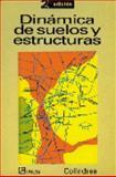 Dinámica de Suelos y Estructuras 9789681847210