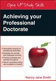 Achieving Your Professional Doctorate, Lee, Nancy-Jane and Smith, Nancy-Jane, 033522721X