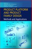 Product Platform and Product Family Design : Methods and Applications, , 0387257217
