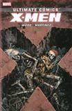 Ultimate Comics X-Men by Brian Wood Volume 3, Brian Wood, 0785167218
