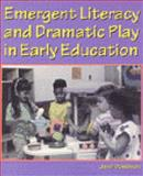 Emergent Literacy and Dramatic Play in Early Education, Davidson, Jane Ilene, 0827357214