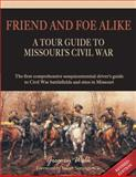 Friend and Foe Alike, Gregory Wolk, 098545721X