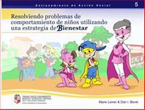 Entrenamiento de Acción Social 5 : Resolviendo Problemas de Comportamiento de Niños Utilizando una Estrategia de Bienestar,, 0985527218