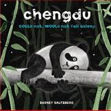 Chengdu Could Not, Would Not, Fall Asleep, Barney Saltzberg, 142316721X
