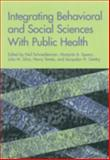 Integrating Behavioral and Social Sciences with Public Health 9781557987211