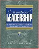 Instructional Leadership : A Research-Based Guide to Learning in Schools, Woolfolk-Hoy, Anita E. and Hoy, Wayne K., 0205457215