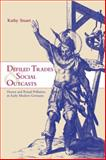 Defiled Trades and Social Outcasts : Honor and Ritual Pollution in Early Modern Germany, Stuart, Kathy, 0521027217