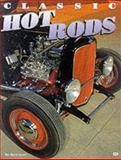 Classic Hot Rods, Bo Bertilsson, 0760307210