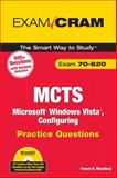 MCTS 70-620 Microsoft Windows Vista, Configuring Practice Questions, Bhardwaj, Pawan K., 0789737213