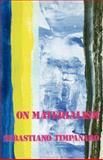 On Materialism, Sebastiano Timpanaro, 0860917215