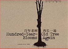 Hundred Year old Three Blooms Again : Works of Zheng Guogu, , 0981627218
