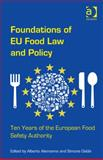 New Directions in Eu Food Law and Policy : Ten Years of European Food Safety Authority, Alemanno, Alberto and Gabbi, Simone, 140946721X