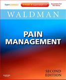 Pain Management : Expert Consult: Online and Print, Waldman, Steven D., 1437707211