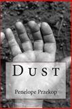 Dust, Penelope Przekop, 1491097213