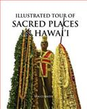 Illustrated Tour of Sacred Places in Hawai'i, Sam Cudney, 1500757217