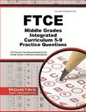 FTCE Middle Grades Integrated Curriculum 5-9 Practice Questions : FTCE Practice Tests and Exam Review for the Florida Teacher Certification Examinations, FTCE Exam Secrets Test Prep Team, 1627337210