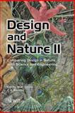 Design and Nature II : Comparing Design in Nature with Science and Engineering, M. W. Collins, C. A. Brebbia, 1853127213
