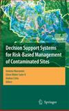 Decision Support Systems for Risk-Based Management of Contaminated Sites, , 038709721X