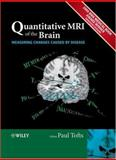 Quantitative MRI of the Brain : Measuring Changes Caused by Disease, , 0470847212