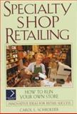 Specialty Shop Retailing 9780471147213