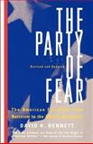 The Party of Fear, David H. Bennett, 0679767215
