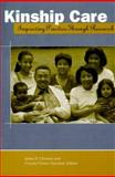 Kinship Care : Improving Practice Through Research, Gleeson, James P. and Hairston, Creasie F., 0878687211