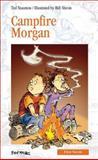 Campfire Morgan, Ted Staunton, 0887807216