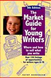 The Market Guide for Young Writers, Kathy Henderson, 0898797217