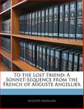 To the Lost Friend, Auguste Angellier, 1141687216