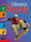 Scholastic Visual Sports Encyclopedia, Scholastic, Inc. Staff, 0439317215