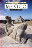 A Brief History of Mexico, Foster, Lynn V., 0816057214