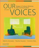 Our Voices : Essays in Culture, Ethnicity, and Communication, Gonzalez, Alberto and Houston, Marsha, 0199737215