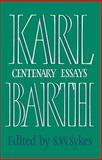 Karl Barth - Centenary Essays, Karl Barth, 0521097215