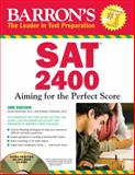 Barron's SAT 2400 with CD-ROM, Linda Carnevale M.A. and Roselyn Teukolsky M.S., 0764197215
