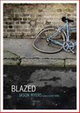 Blazed, Jason Myers, 1442487216