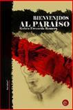 Bienvenidos Al Paraíso, Rubén Fresneda Romera, 149373721X