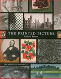 The Printed Picture, Benson, Richard, 0870707213