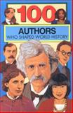 100 Authors Who Shaped World History, Bill Yenne, 0912517212