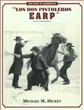 Los Dos Pistoleros Earp, Michael M. Hickey, 0963177214