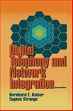 Digital Telephony and Network Integration, Keiser, Bernard E. and Strange, Eugene, 1461357217
