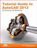 Tutorial Guide to AutoCAD 2013, Lockhart, Shawna, 1585037214