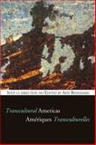 Ameriques Transculturelles - Transcultural Americas, , 2760307212